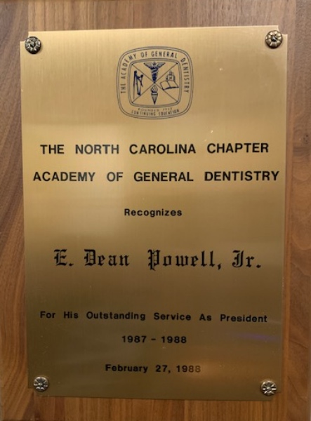 Service award for being president of the NC Academy of General Dentistry